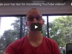 What are your top tips for monetizing YouTube videos    YouTube